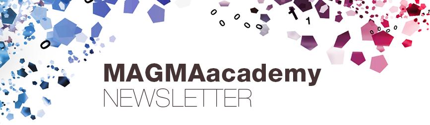 MAGMAacademy NEWSLETTER